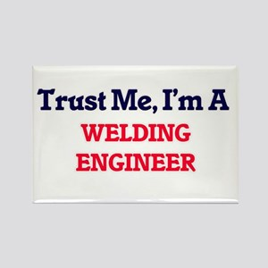 Trust me, I'm a Welding Engineer Magnets