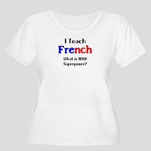 teach french Women's Plus Size Scoop Neck T-Shirt