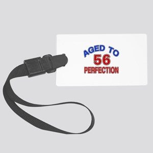 56 Aged To Perfection Large Luggage Tag