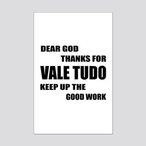 Dear God Thanks For Vale Tudo Mini Poster Print