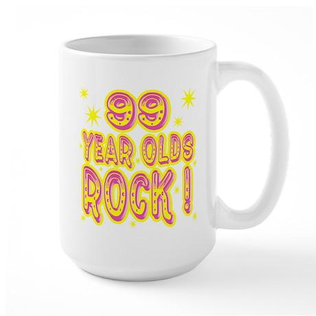 99 Year Olds Rock ! Large Mug