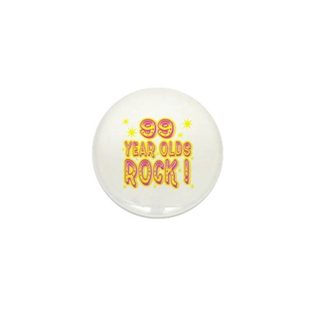 99 Year Olds Rock ! Mini Button (10 pack)