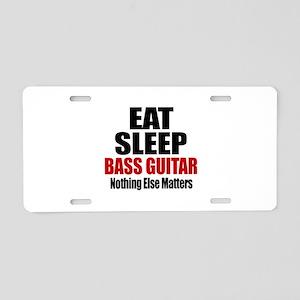 Eat Sleep Bass Guitar Aluminum License Plate
