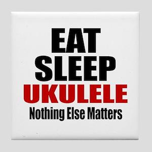 Eat Sleep Ukulele Tile Coaster