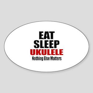 Eat Sleep Ukulele Sticker (Oval)