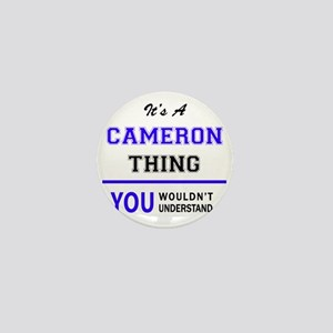 It's CAMERON thing, you wouldn't under Mini Button