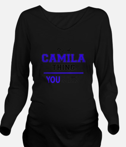 It's CAMILA thing, y Long Sleeve Maternity T-Shirt
