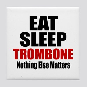 Eat Sleep Trombone Tile Coaster
