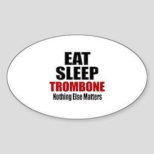 Eat Sleep Trombone Sticker (Oval)