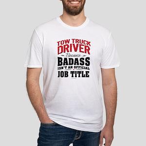 Tow Truck Driver Badass T-Shirt