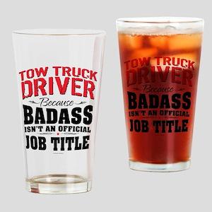 Tow Truck Driver Badass Drinking Glass