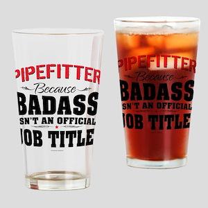 Badass Pipefitter Job Title Drinking Glass