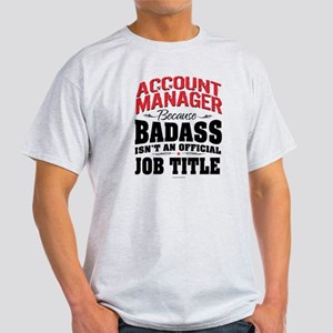 Badass Account Manager T-Shirt