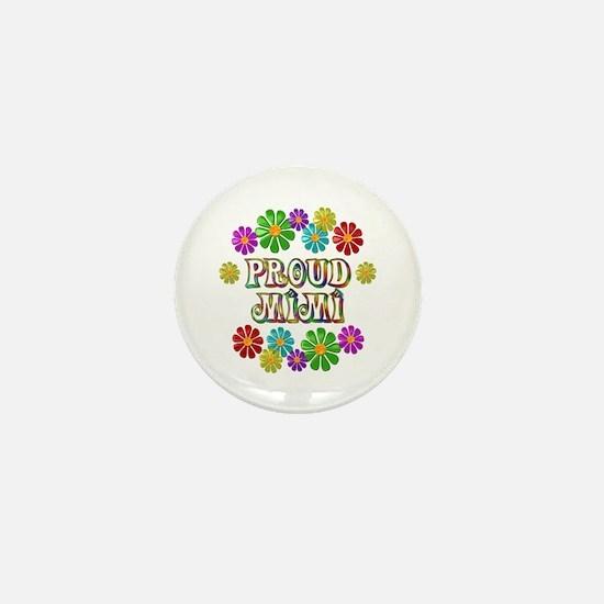 Proud Mimi Mini Button
