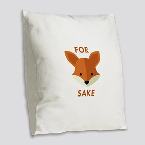 Oh! For Fox Sake Burlap Throw Pillow