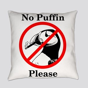 No Puffin Please Everyday Pillow