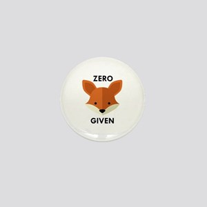 Zero Fox Given Mini Button