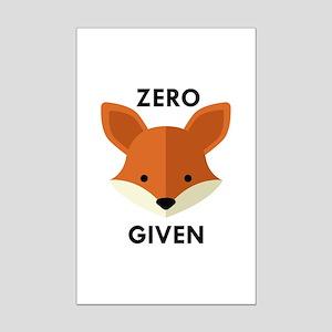 Zero Fox Given Mini Poster Print