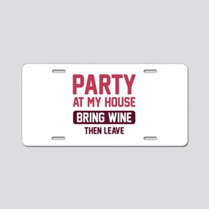 Party At My House Aluminum License Plate