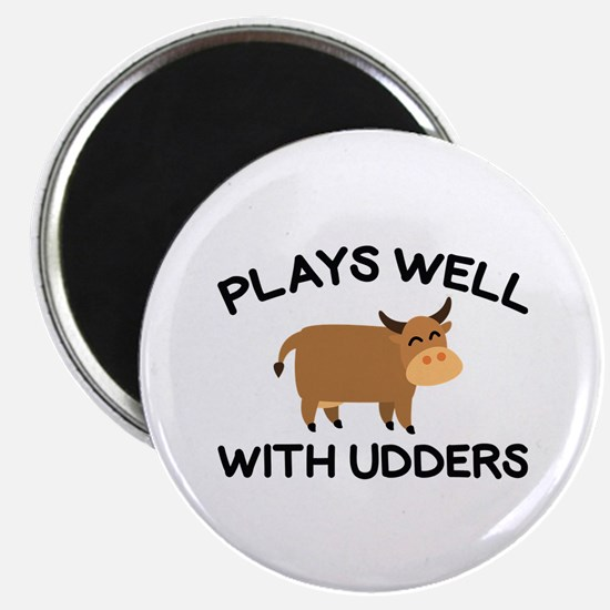 Plays Well With Udders Magnet