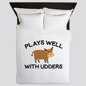 Plays Well With Udders Queen Duvet