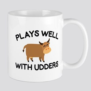 Plays Well With Udders Mug