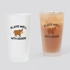 Plays Well With Udders Drinking Glass