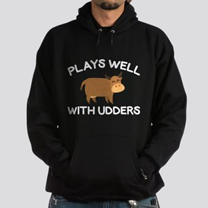 Plays Well With Udders Hoodie (dark)
