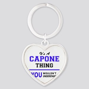 It's CAPONE thing, you wouldn't understa Keychains