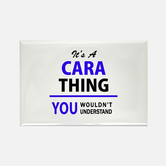 It's CARA thing, you wouldn't understand Magnets