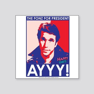 "The Fonz for President Square Sticker 3"" x 3"""