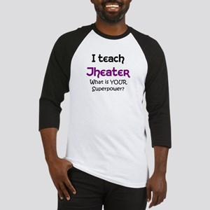 teach theater Baseball Jersey