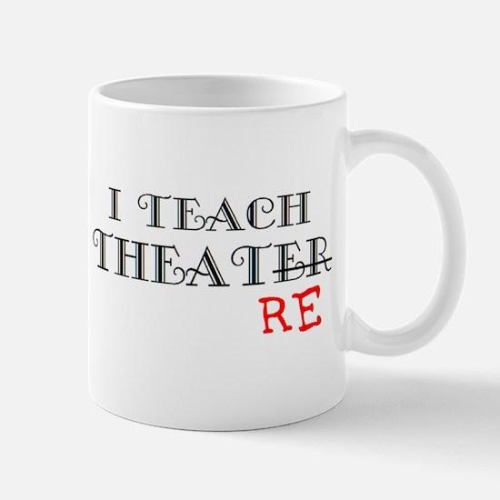 teach theatre Mug