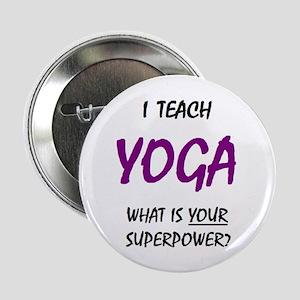 "teach yoga 2.25"" Button"