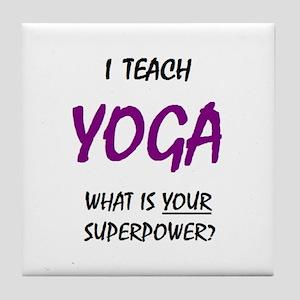 teach yoga Tile Coaster