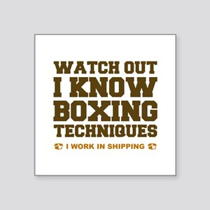 "I Know Boxing Techniques Square Sticker 3"" x 3"""