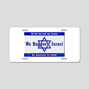 We Support Israel Aluminum License Plate