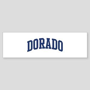 DORADO design (blue) Bumper Sticker