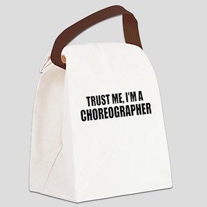 Trust Me, I'm A Choreographer Canvas Lunch Bag