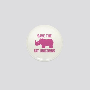 Save The Fat Unicorns Mini Button