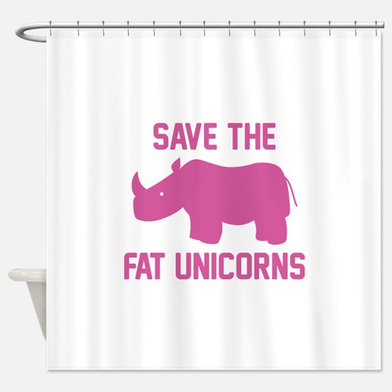 Save The Fat Unicorns Shower Curtain