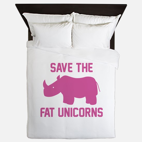 Save The Fat Unicorns Queen Duvet