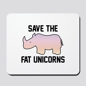 Save The Fat Unicorns Mousepad