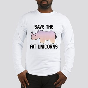 Save The Fat Unicorns Long Sleeve T-Shirt