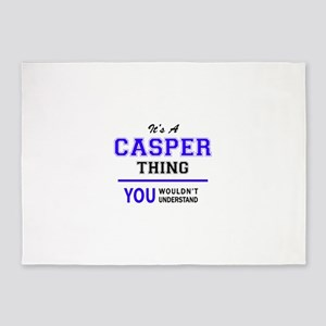 It's CASPER thing, you wouldn't und 5'x7'Area Rug