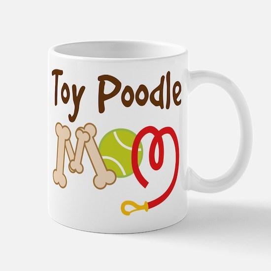 Toy Poodle Mom Mugs