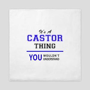 It's CASTOR thing, you wouldn't unders Queen Duvet