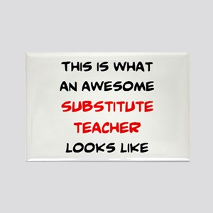 awesome substitute teacher Rectangle Magnet