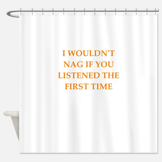 nag Shower Curtain