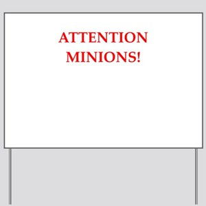 attention! Yard Sign